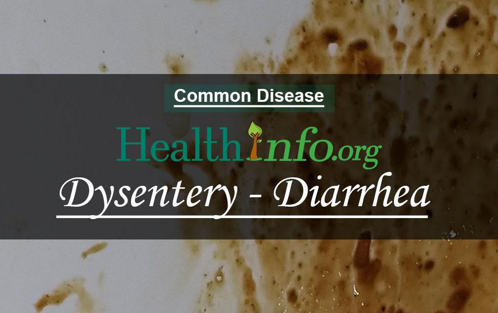Dysentery – Diarrhea