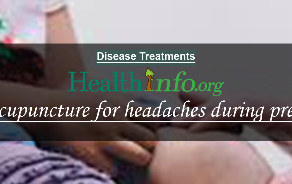 Acupuncture for headaches during pregnancy