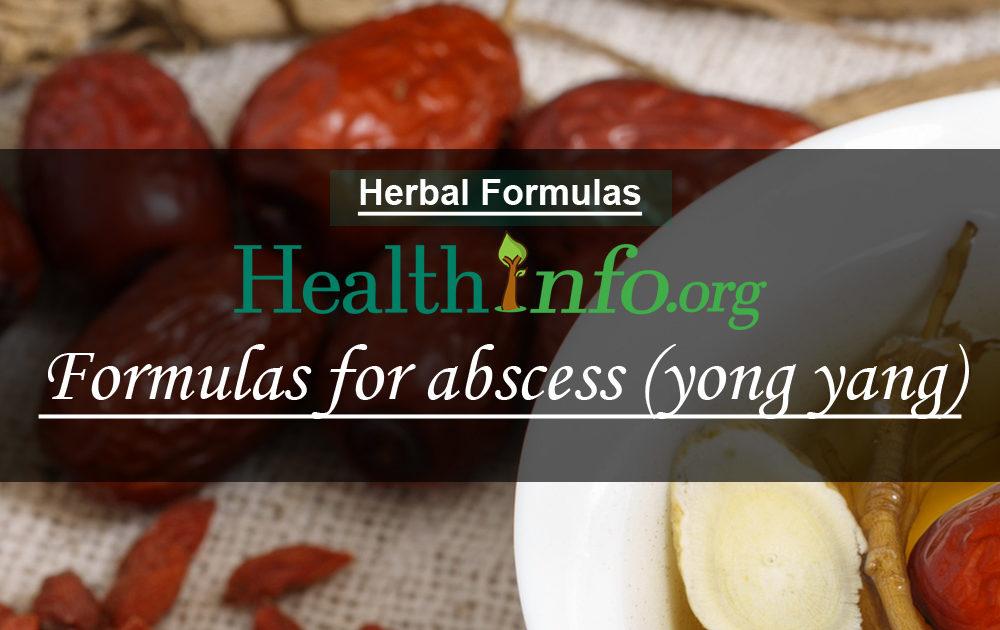 Formulas for abscess (yong yang)