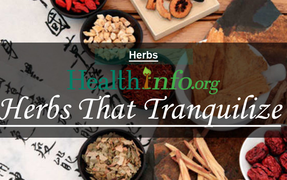 Herbs That Tranquilize