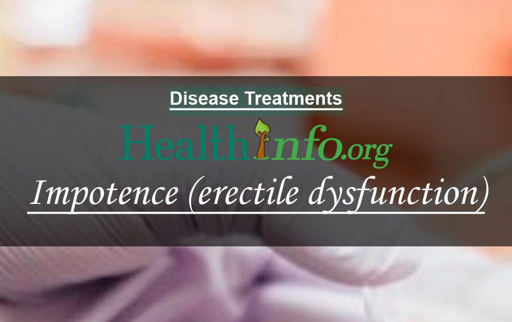 Impotence (erectile dysfunction)