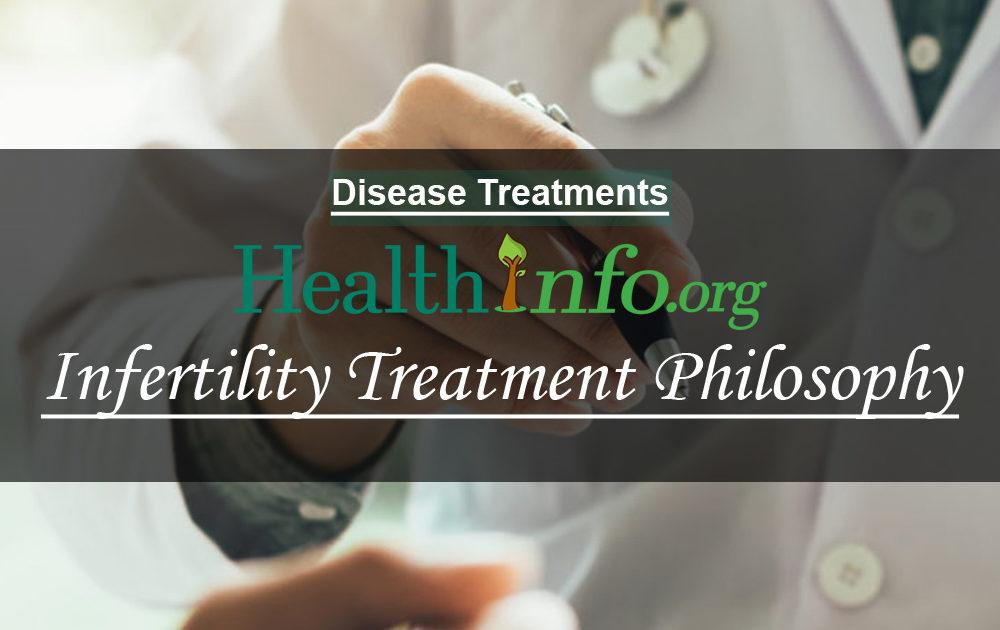 Infertility Treatment Philosophy