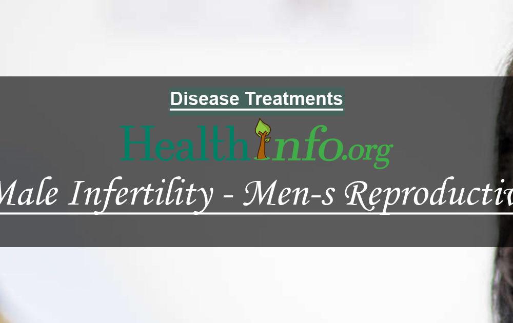 Male Infertility – Men's Reproductive Health