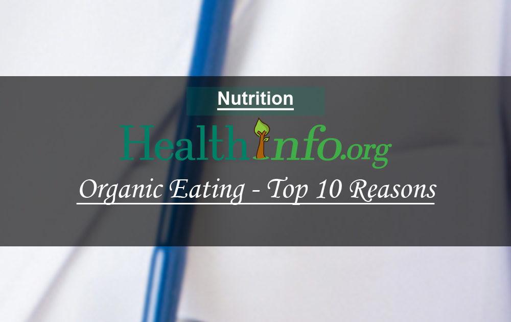 Organic Eating – Top 10 Reasons