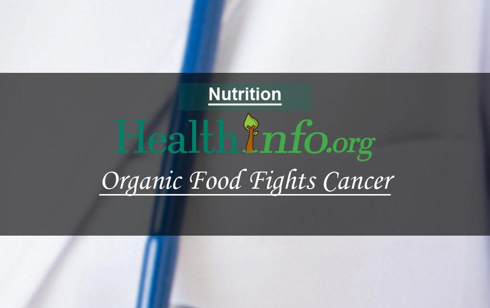 Organic Food Fights Cancer