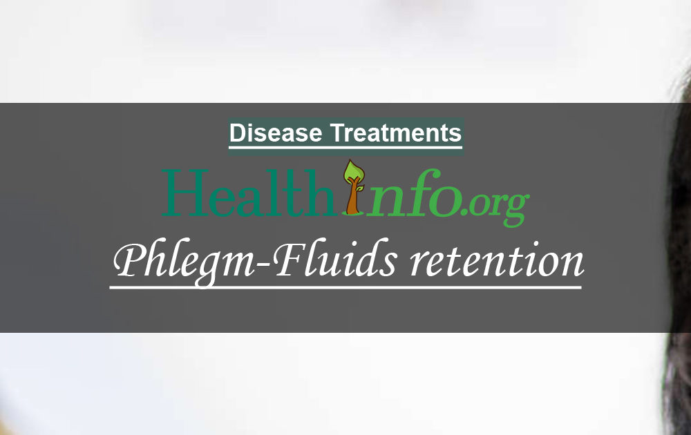 Phlegm-Fluids retention