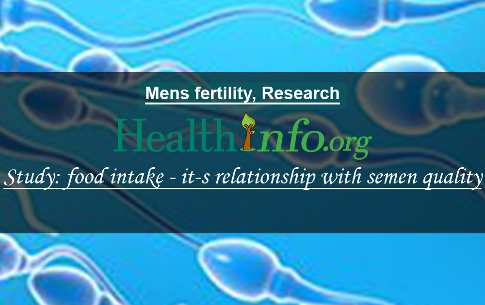 Study: food intake & it's relationship with semen quality