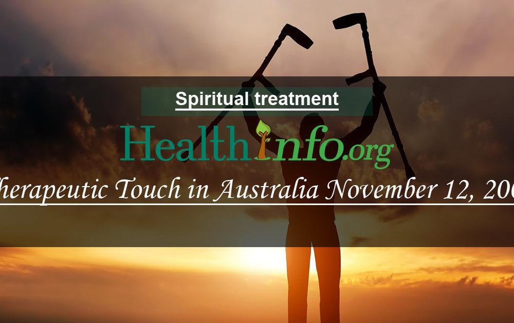 Therapeutic Touch in Australia November 12, 2001