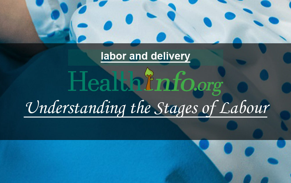 Understanding the Stages of Labour